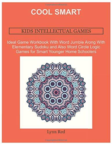 Cool Smart Kids Intellectual Games: Ideal Game Workbook With Word Jumble Along With Elementary