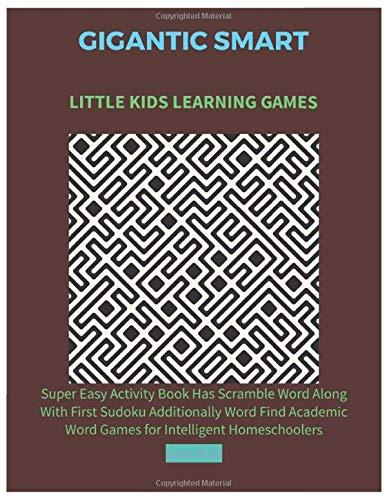 Gigantic Smart Little Kids Learning Games: Super Easy Activity Book Has Scramble Word Along
