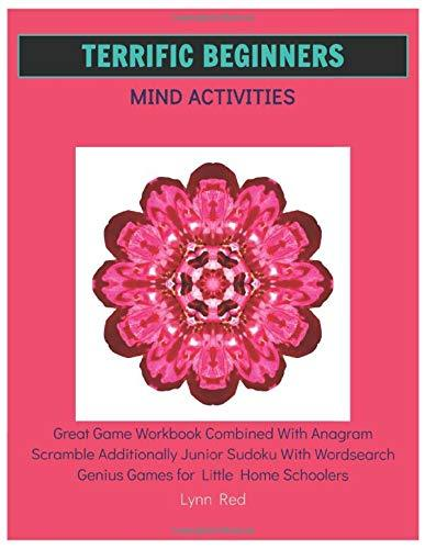 Terrific Beginners Mind Activities: Great Game Workbook Combined With Anagram Scramble