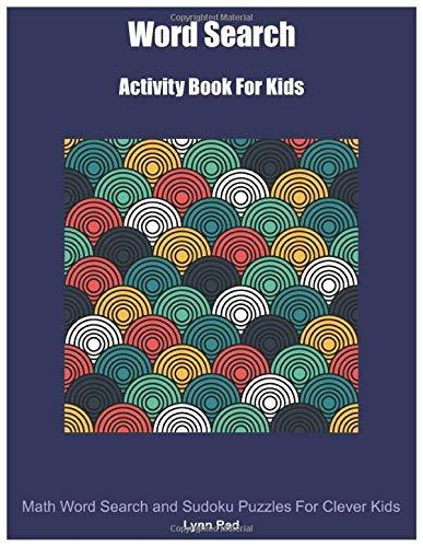 Word Search For Kids: Word Search Activity Book
