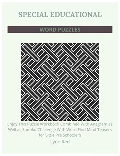 SPECIAL EDUCATIONAL WORD PUZZLES: Enjoy This Puzzle Workbook Combined With Anagram