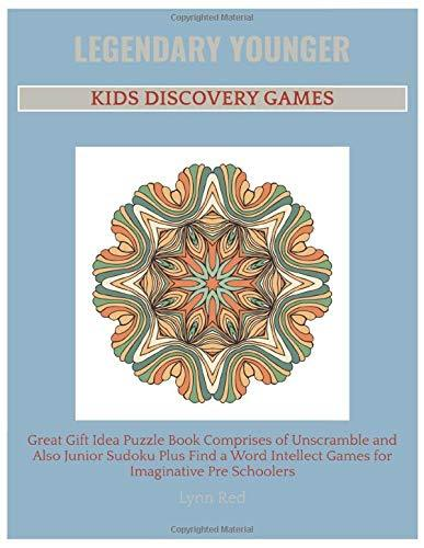 Legendary Younger Kids Discovery Games: Great Gift Idea Puzzle Book Comprises of Unscramble