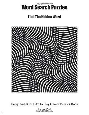 Word Search Puzzles: Find The Hidden Word