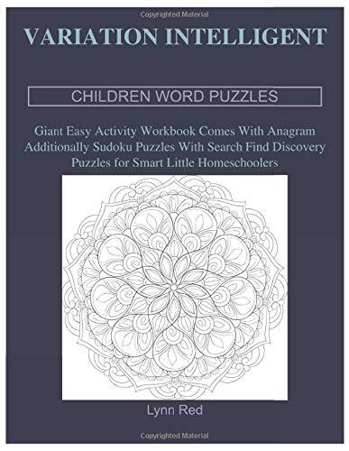 Variation Intelligent Children Word Puzzles: Giant Easy Activity Workbook Comes With Anagram