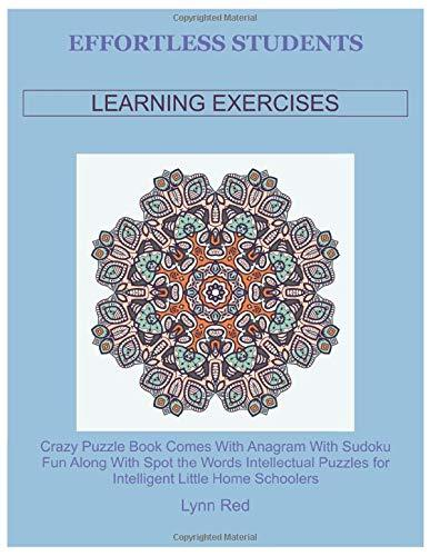 Effortless Students Learning Exercises: Crazy Puzzle Book Comes With Anagram With Sudoku Fun