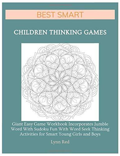 Best Smart Children Thinking Games: Giant Easy Game Workbook Incorporates Jumble Word With Sudoku