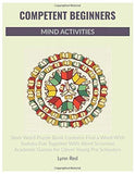 Competent Beginners Mind Activities: Stem Word Puzzle Book Contains Find a Word With Sudoku Fun