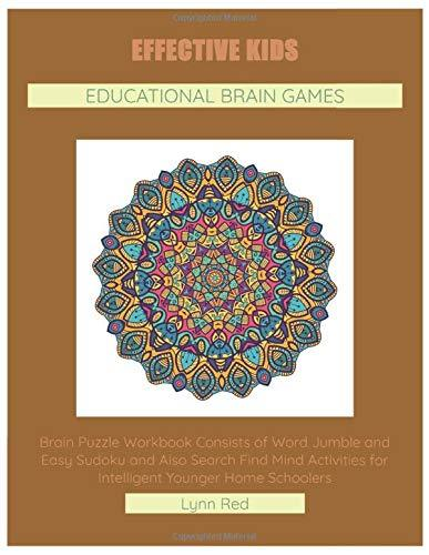 Effective Kids Educational Brain Games: Brain Puzzle Workbook Consists of Word Jumble