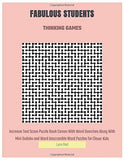 FABULOUS STUDENTS THINKING GAMES: Increase Test Score Puzzle Book Comes With Word Searches