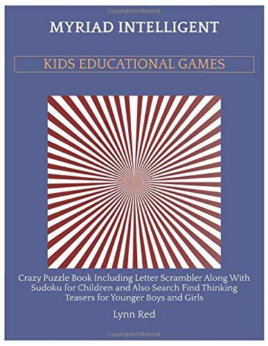 Myriad Intelligent Kids Educational Games: Crazy Puzzle Book Including Letter Scrambler