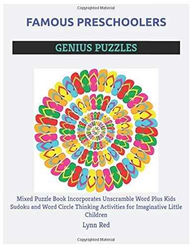 Famous Preschoolers Genius Puzzles: Mixed Puzzle Book Incorporates Unscramble Word Plus Kids