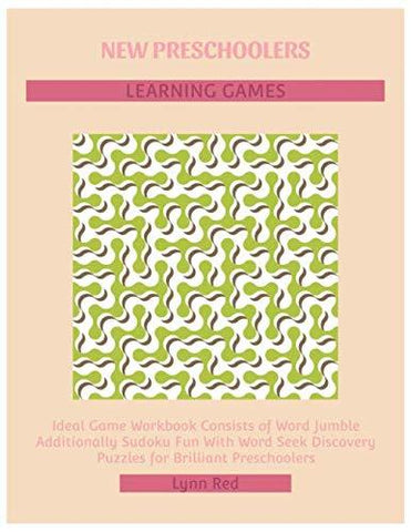 NEW PRESCHOOLERS LEARNING GAMES: Ideal Game Workbook Consists of Word Jumble Additionally Sudoku