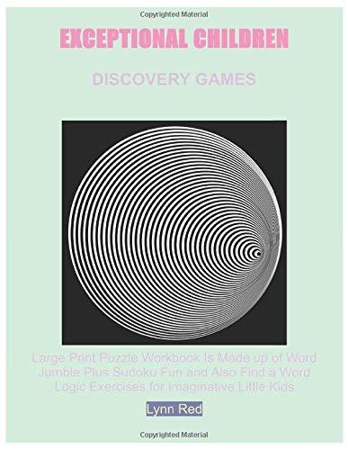Exceptional Children Discovery Games: Large Print Puzzle Workbook Is Made up of Word Jumble