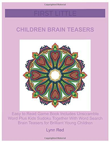 First Little Children Brain Teasers: Easy to Read Game Book Includes Unscramble Word