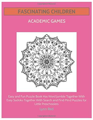 Fascinating Children Academic Games: Easy and Fun Puzzle Book Has Word Jumble Together