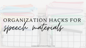 Organization Hacks For Speech Therapy Materials