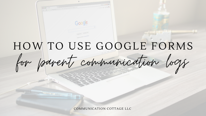 How To Create Parent Communication Logs Using Google Forms in 5 Minutes