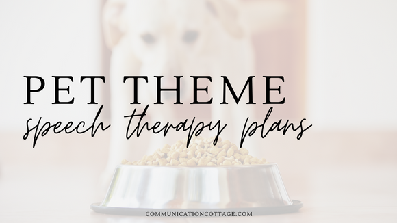 Pet Theme Speech Therapy Plans