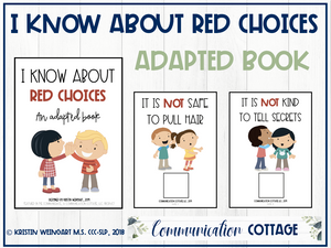 I Know About Red Choices: Adapted Book