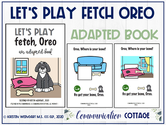 Let's Play Fetch Oreo: Adapted Book