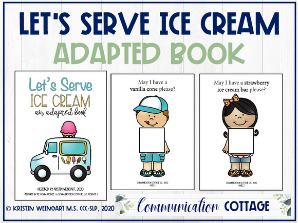 Let's Serve Ice Cream: Adapted Book