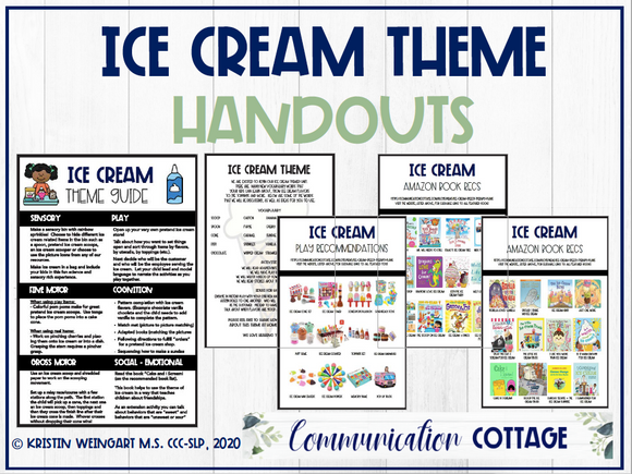Ice Cream Theme Guide + Handouts