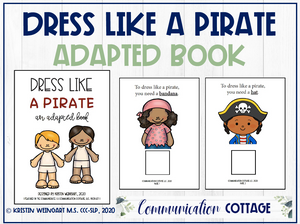 Dress Like A Pirate: Adapted Book