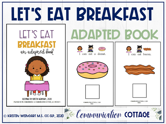 Let's Eat Breakfast: Adapted Book