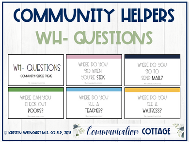 Community Helpers: Wh- Question Cards