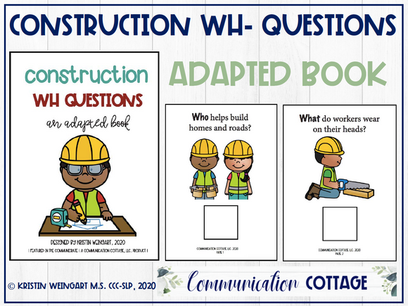 Construction Wh- Questions: Adapted Book