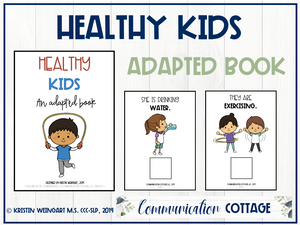 Healthy Kids: Adapted Book