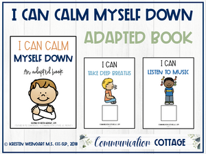 I Can Calm Myself Down: Adapted Book