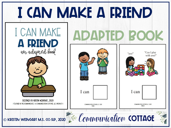I Can Make A Friend: Adapted Book