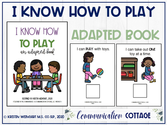 I Know How to Play With Toys: Adapted Book