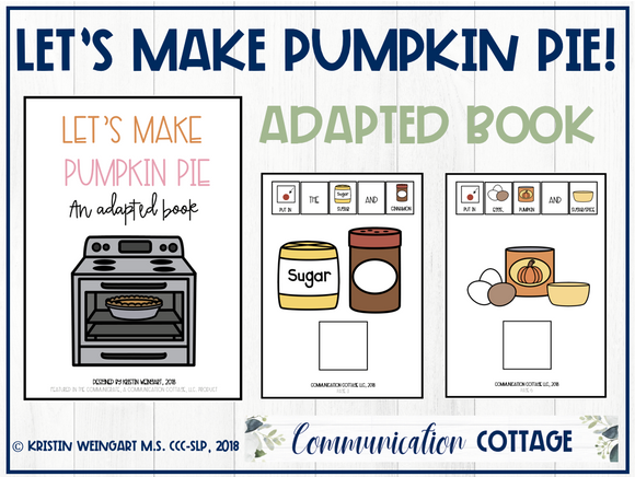 Let's Make Pumpkin Pie: Adapted Book