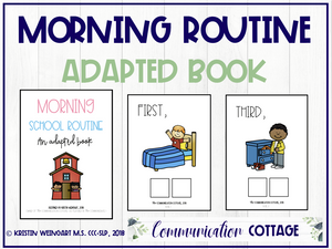 Morning School Routine: Adapted Book
