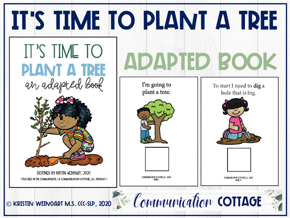 It's Time To Plant A Tree: Adapted Book