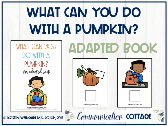 What Can You Do With A Pumpkin: Adapted Book