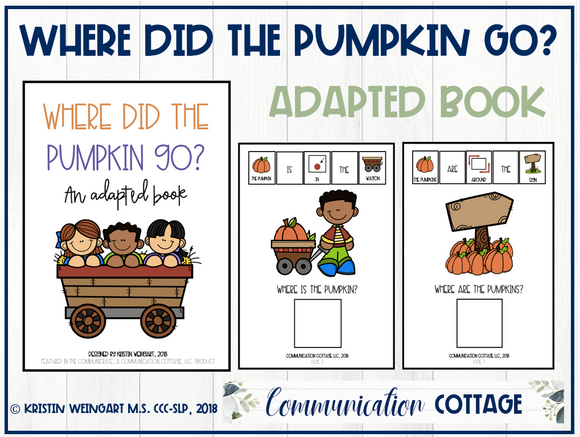 Where Did The Pumpkin Go? Adapted Book