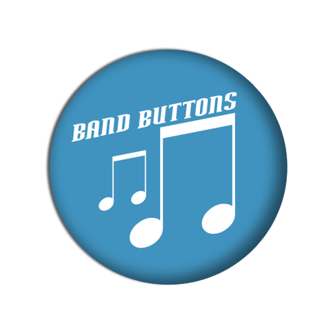 band buttons. Custom buttons for bands. help promote your favourite artist this holiday season