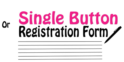 or Single Button Registration Form