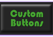 Custom Buttons, make your own buttons
