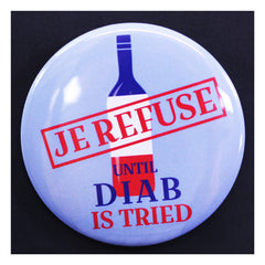 "Je refuse French wine until Hassan Diab is tried 2-1/4"" pin for Canadian citizen accused of terror attack"