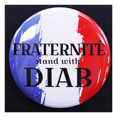 Fraternite - Stand with Diab French themed badge