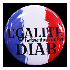 Egalite before the law for Hassan Diab French Revoultion Themed Pin Button