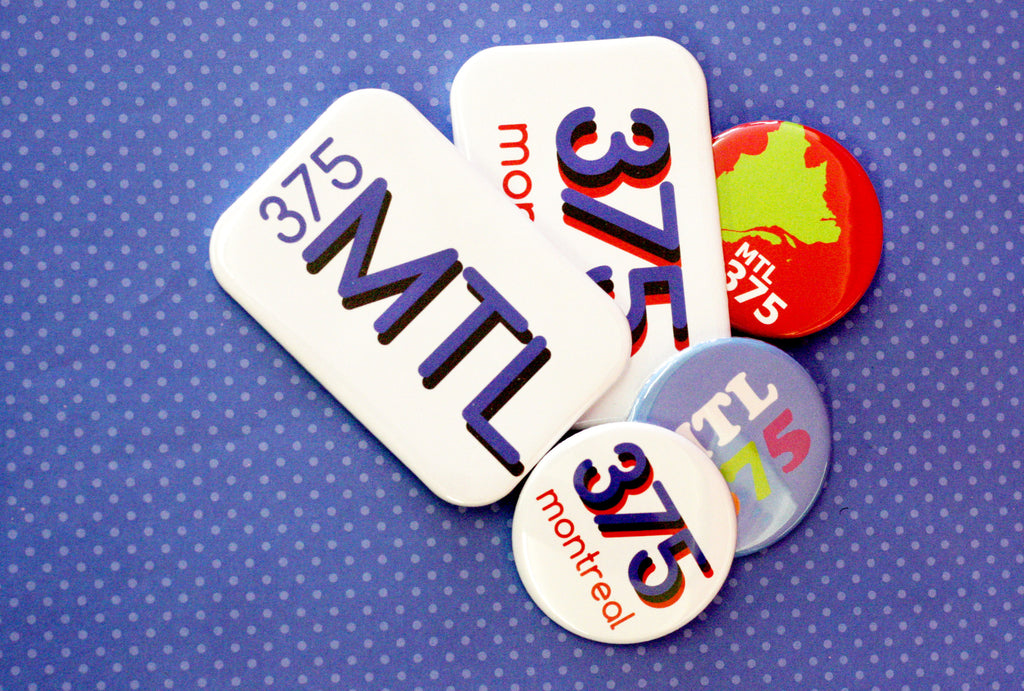 Custom buttons for Montreal's 375 birthday