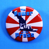 'The Power of the Press' Promotional Pin Merchendise