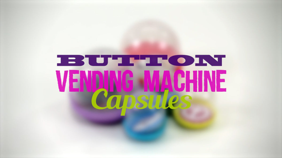 Button Vending Machine Capsules