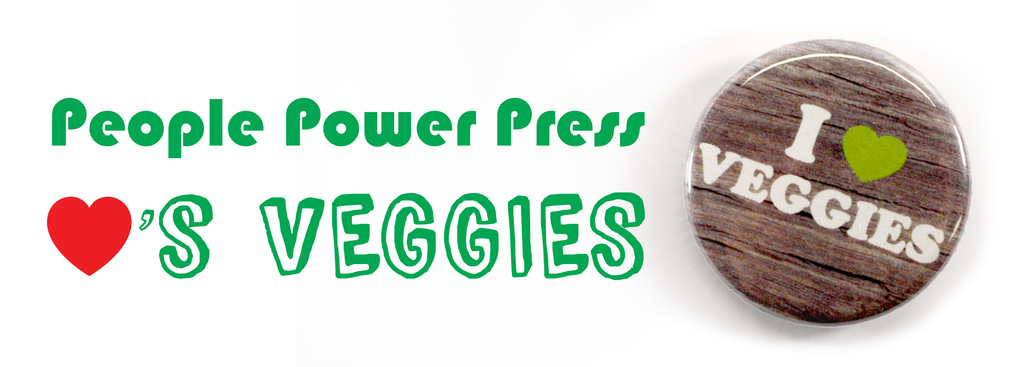 People Power Press Loves Veggies Buttons