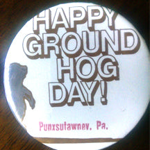 Vintage Groundhog Day Button